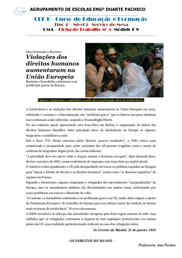 - OS DIREITOS HUMANOS - Professora: Ana Pereira AGRUPAMENTO DE ESCOLAS ENGº DUARTE PACHECO _______________________________...