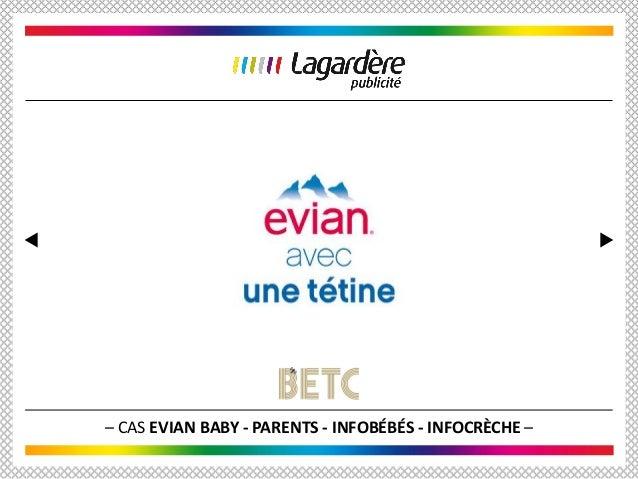 – CAS EVIAN BABY - PARENTS - INFOBÉBÉS - INFOCRÈCHE –
