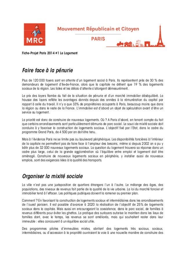 Fiche-Projet Paris 2014 #1 Le LogementFaire face à la pénuriePlus de 120 000 foyers sont en attente d'un logement social à...