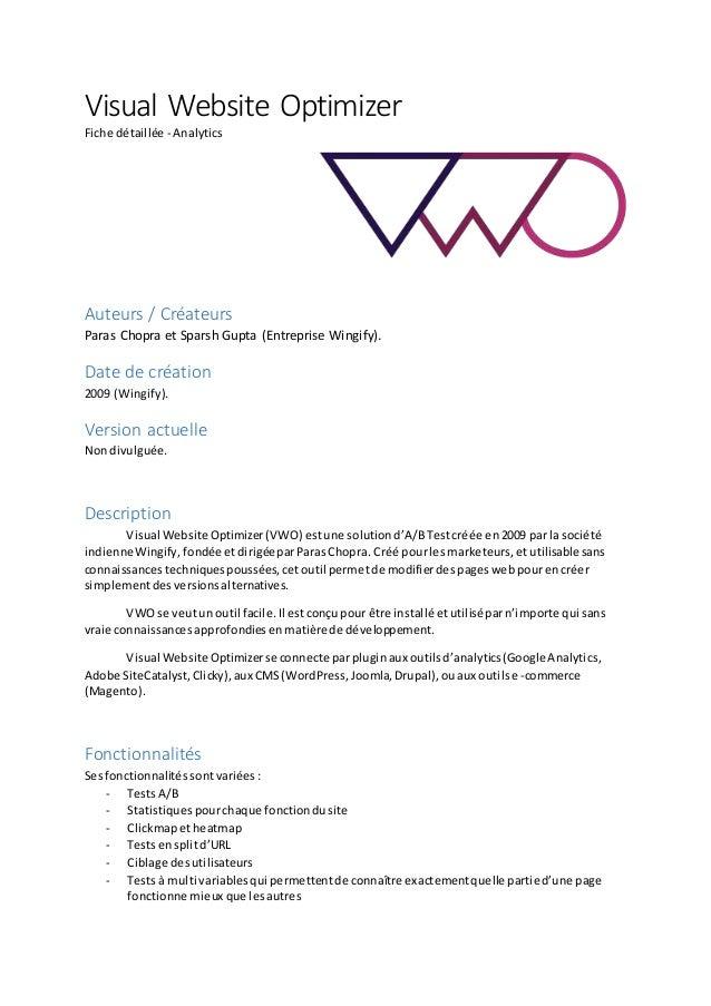 Visual Website Optimizer Fiche détaillée - Analytics Auteurs / Créateurs Paras Chopra et Sparsh Gupta (Entreprise Wingify)...