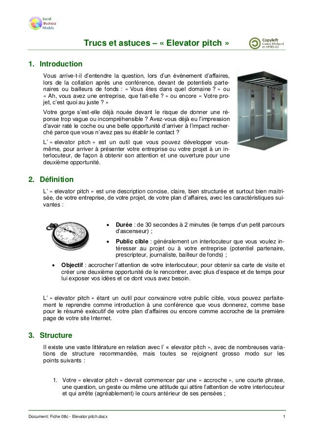 Document: Fiche 08c - Elevator pitch.docx 1 Trucs et astuces – « Elevator pitch » 1. Introduction Vous arrive-t-il d'enten...