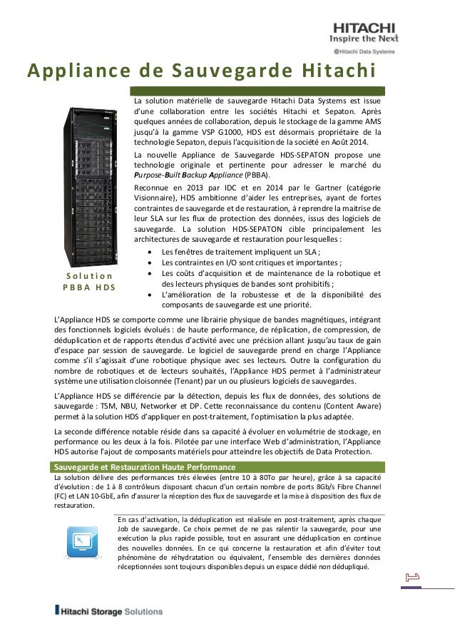 Appliance de Sauvegarde Hitachi  Solution PBBA HDS  La solution matérielle de sauvegarde Hitachi Data Systems est issue d'...