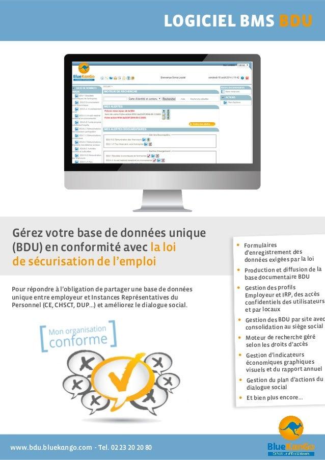 www.bdu.bluekango.com - Tel. 02 23 20 20 80 LOGICIEL BMS BDU Pour répondre à l'obligation de partager une base de données ...