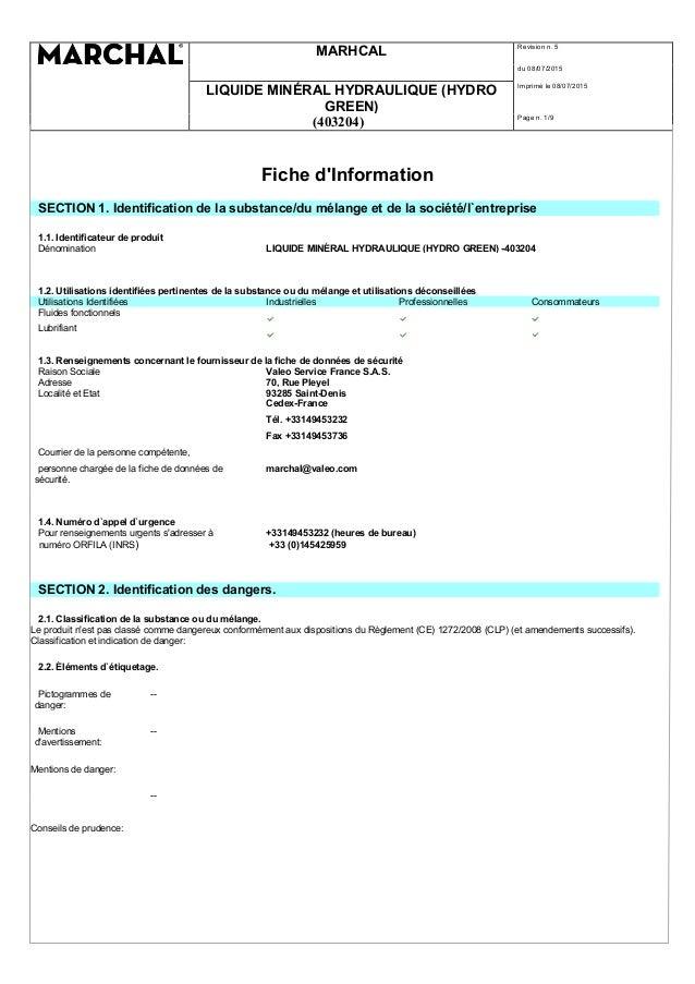 MARHCAL Revision n. 5 du 08/07/2015 LIQUIDE MINÉRAL HYDRAULIQUE (HYDRO GREEN) Imprimè le 08/07/2015 (403204) Page n. 1/9 F...