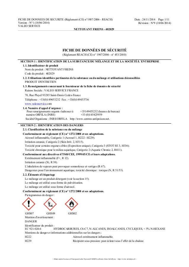 FICHE DE DONNEES DE SECURITE (Règlement (CE) n°1907/2006 - REACH) Version : N°1 (18/06/2014) VALEO SERVICE Date : 24/11/20...