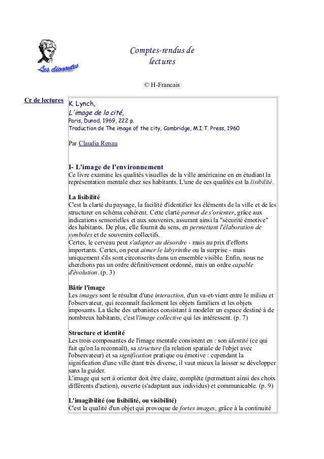 Comptes-rendus delectures© H-FrancaisCr de lecturesK. Lynch,Limage de la cité,Paris, Dunod, 1969, 222 p.Traduction de The ...