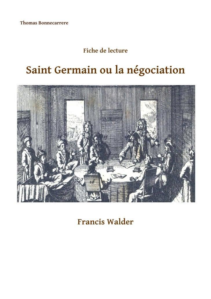 F iche de lecture Saint Germain ou la négociation - Thomas Bonnecarrere