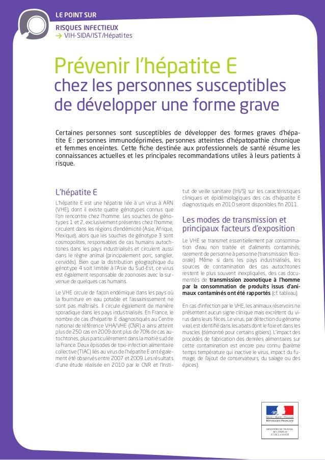 LE POINT SURRISQUES INFECTIEUX→ VIH-SIDA/IST/HépatitesPrévenir l'hépatite Echez les personnes susceptiblesde développer un...
