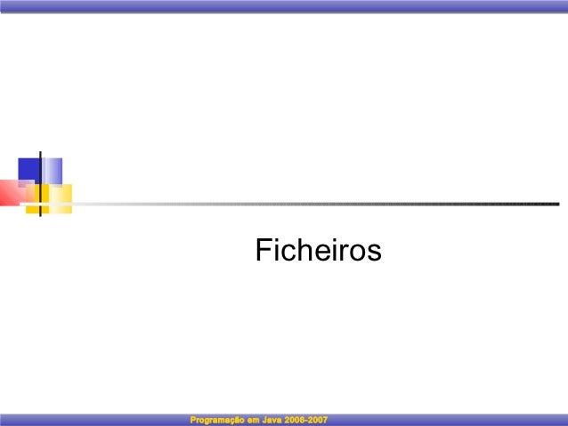 FicheirosProgramação em Java 2006-2007