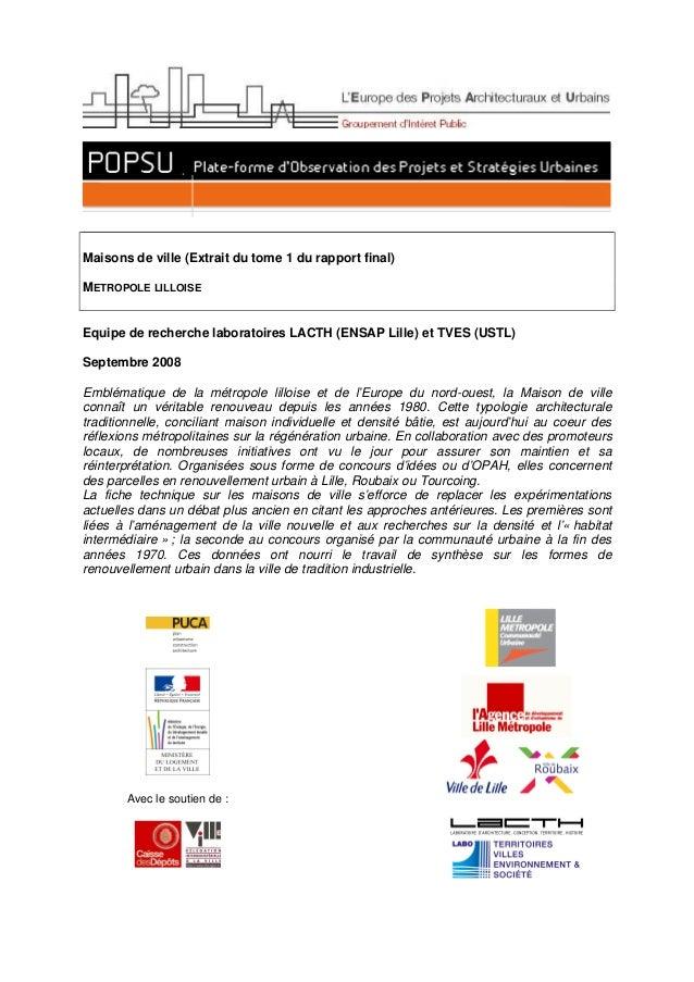 Maisons de ville (Extrait du tome 1 du rapport final) METROPOLE LILLOISE Equipe de recherche laboratoires LACTH (ENSAP Lil...