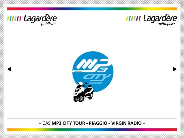 – CAS MP3 CITY TOUR - PIAGGIO - VIRGIN RADIO –
