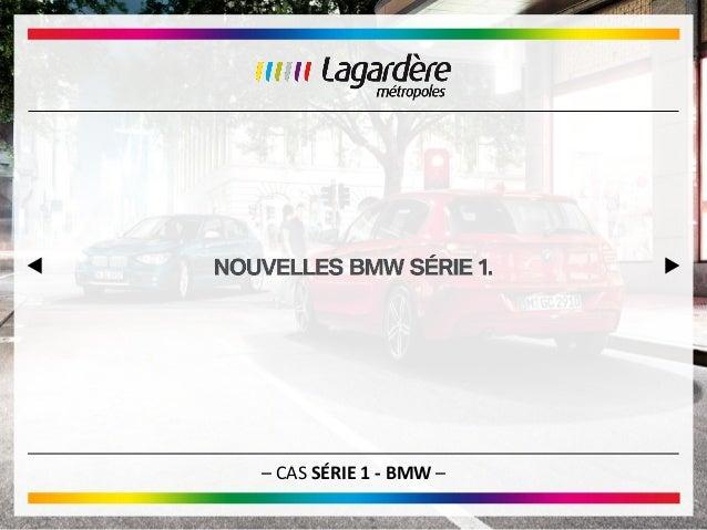– CAS SÉRIE 1 - BMW –