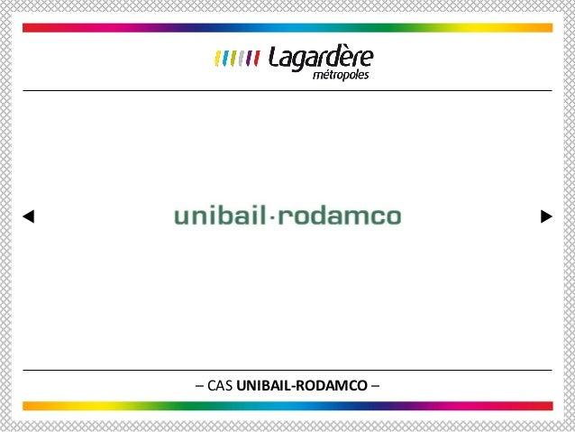 – CAS UNIBAIL-RODAMCO –