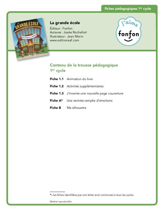 GRANDE LA  ÉCOLE  Josée Rochefort •Jean Mor in  La grande école  Éditeur : Fonfon  Auteure : Josée Rochefort  Illustrateur...