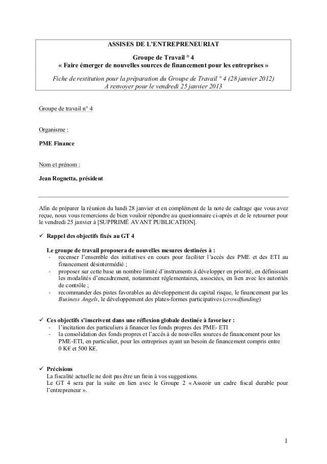 ASSISES DE L'ENTREPRENEURIAT                                 Groupe de Travail ° 4        « Faire émerger de nouvelles sou...