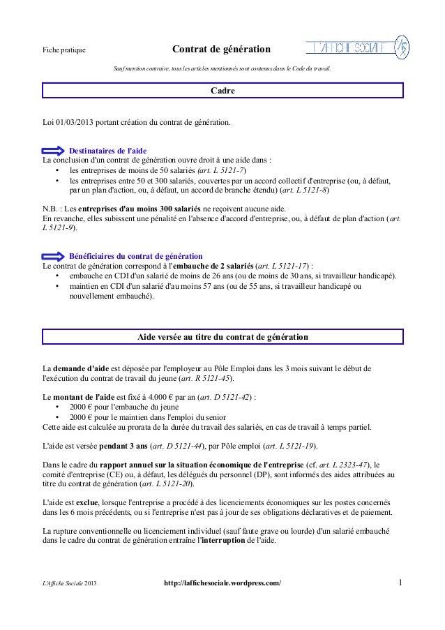Fiche pratique  Contrat de génération Sauf mention contraire, tous les articles mentionnés sont contenus dans le Code du t...