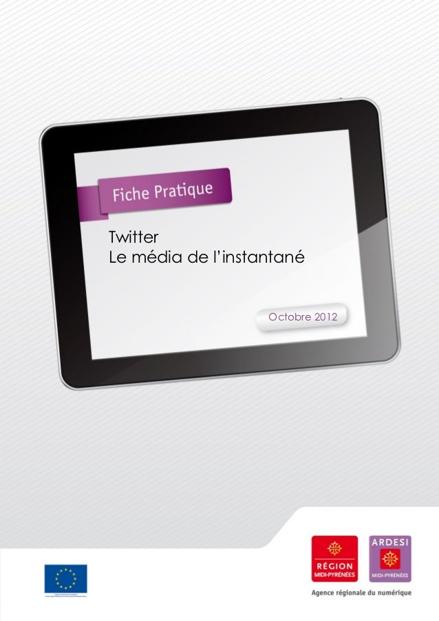 TwitterLe média de l'instantané                   Octobre 2012