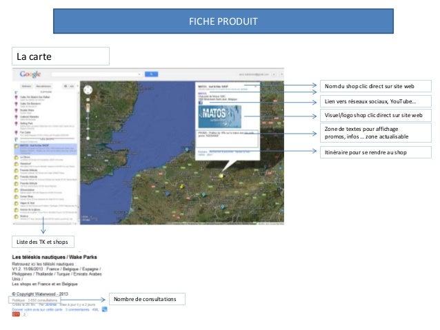 FICHE PRODUIT La carte Zone de textes pour affichage promos, infos … zone actualisable Visuel/logo shop clic direct sur si...