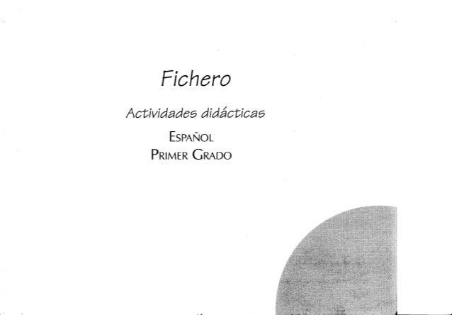 Fichero  Activídadaa didácticaa  ESPAÑOL PRIMER GRADO