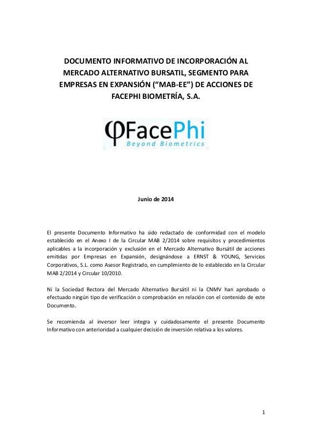 "1 DOCUMENTO INFORMATIVO DE INCORPORACIÓN AL MERCADO ALTERNATIVO BURSATIL, SEGMENTO PARA EMPRESAS EN EXPANSIÓN (""MAB-EE"") D..."