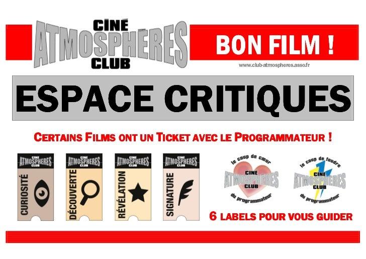 CineClub ATMOSPHERES, 6 labels pour vous guider