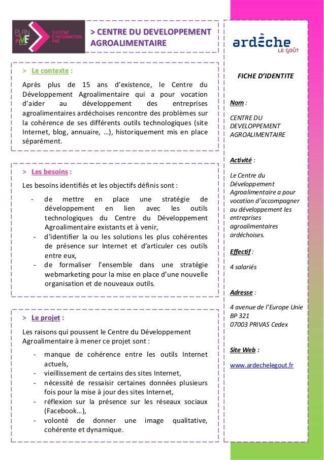 FICHE D'IDENTITENom :CENTRE DUDEVELOPPEMENTAGROALIMENTAIREActivité :Le Centre duDéveloppementAgroalimentaire a pourvocatio...