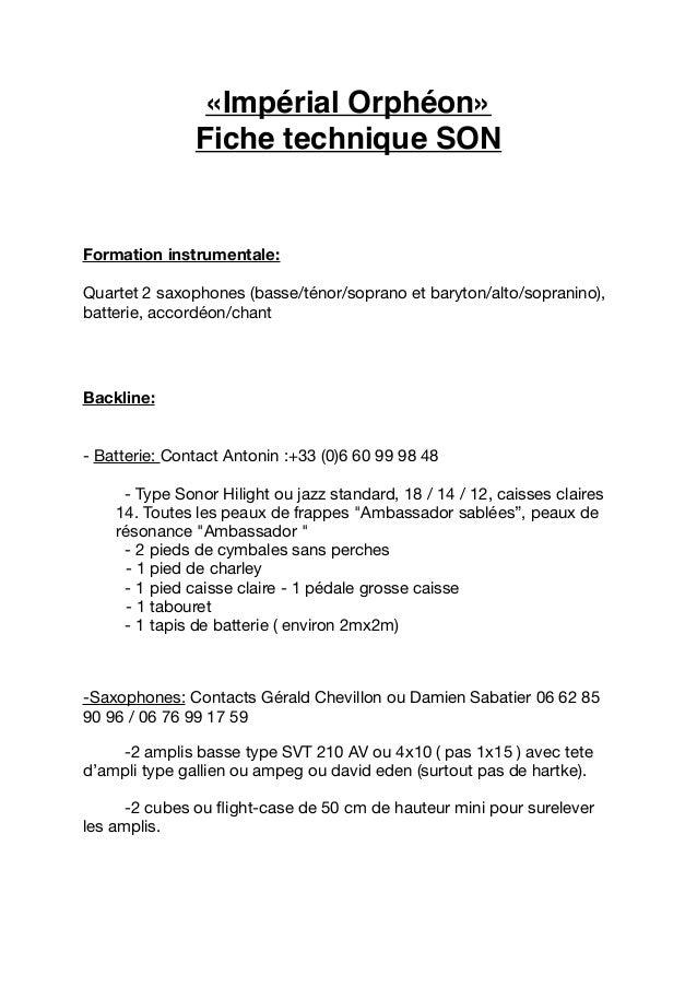 «Impérial Orphéon» Fiche technique SON  Formation instrumentale: Quartet 2 saxophones (basse/ténor/soprano et baryton/alto...