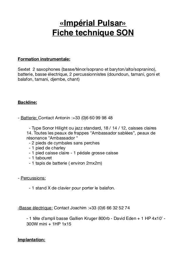 «Impérial Pulsar» Fiche technique SON Formation instrumentale: Sextet 2 saxophones (basse/ténor/soprano et baryton/alto/so...