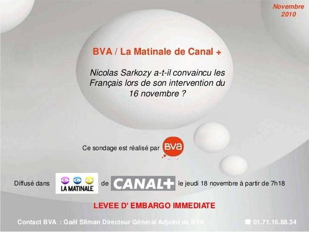 BVA / La Matinale de Canal + Nicolas Sarkozy a-t-il convaincu les Français lors de son intervention du 16 novembre ? LEVEE...