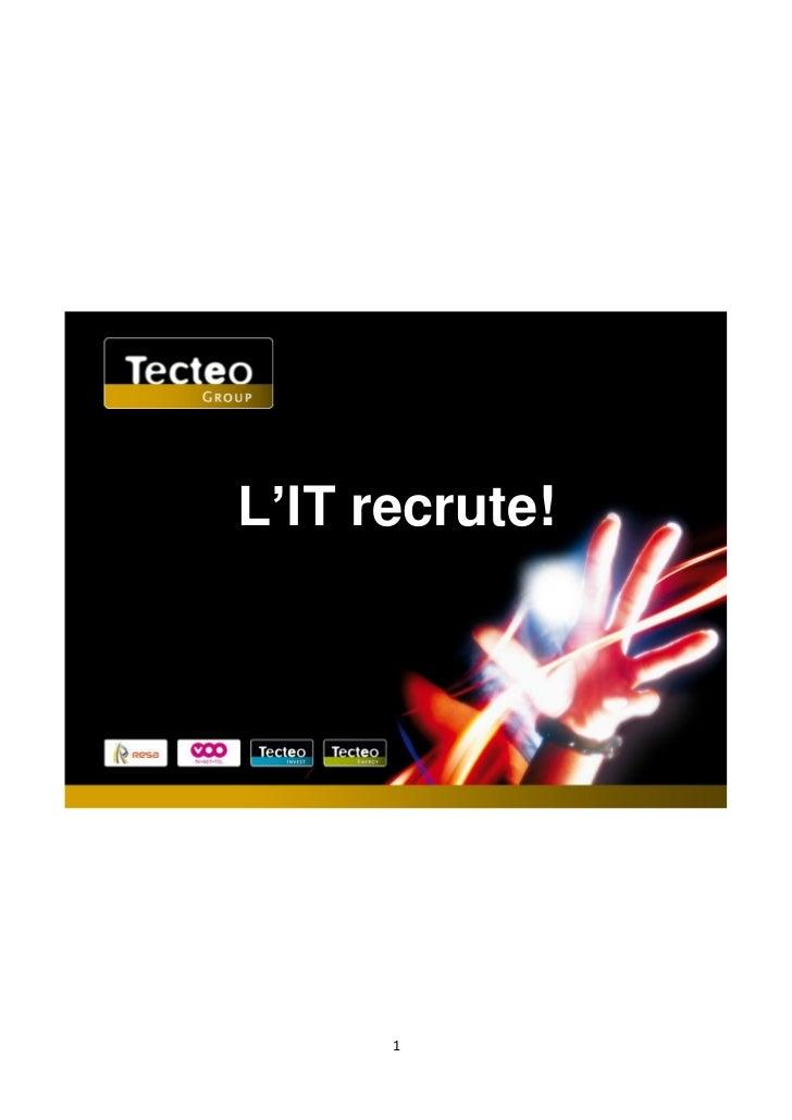 L'IT recrute!      1