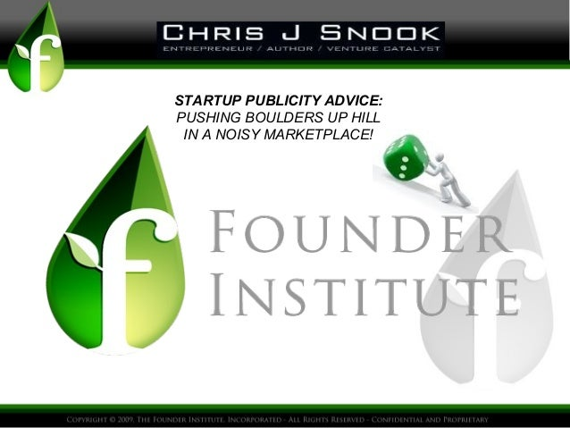 Startup Publicity Tactics and Strategies-Founders Institute Session San Diego