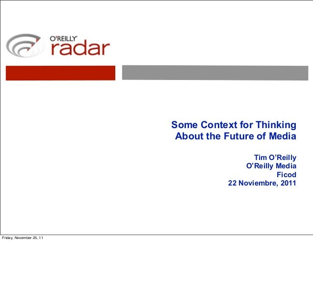 Some Context for Thinking                           About the Future of Media                                            T...