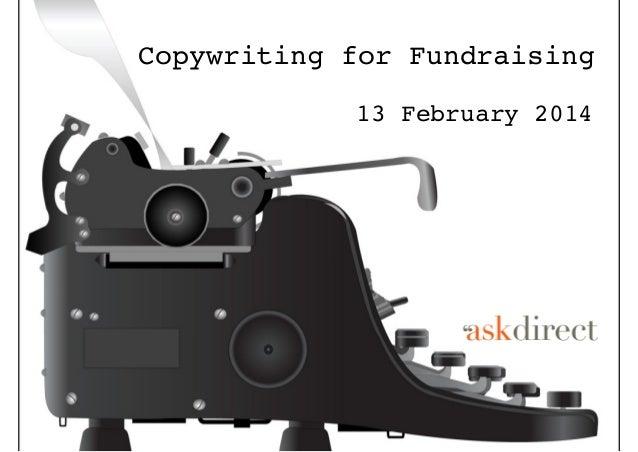 Copywriting for Fundraising 13 February 2014