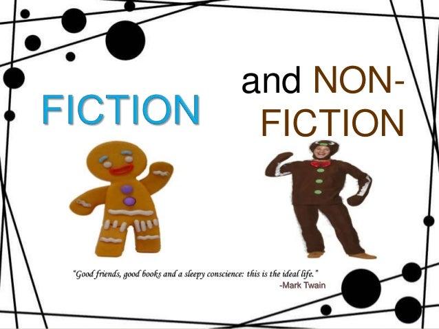 Fiction and Non-Fiction Fiction