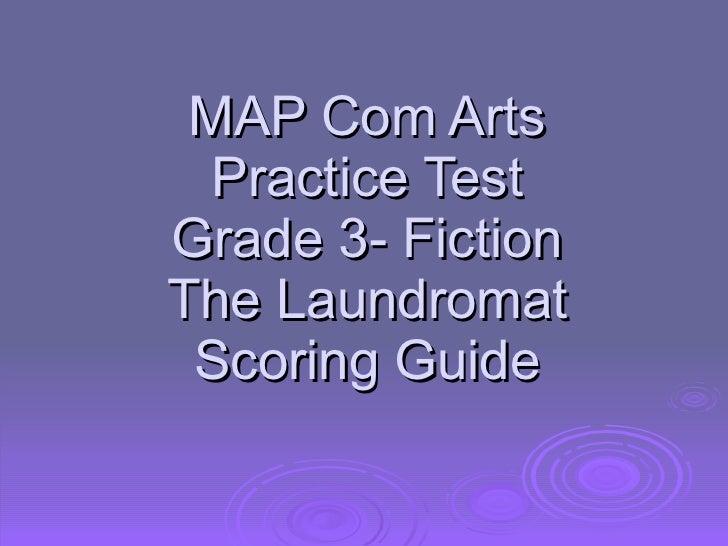 MAP Com Arts Practice Test Grade 3- Fiction The Laundromat Scoring Guide