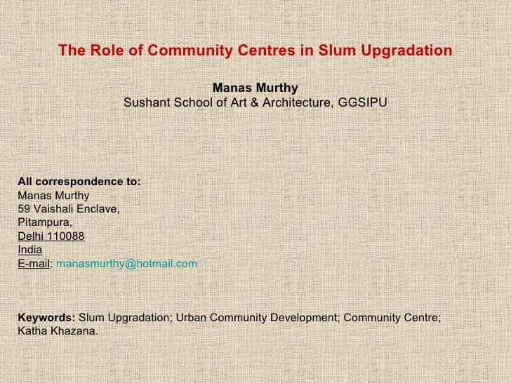 Role of Community Centres in Slum Upgradation