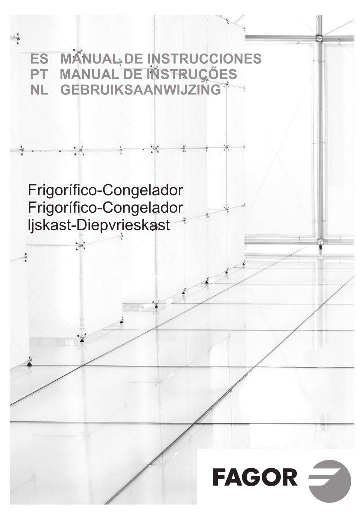 Frigorifico-Congelador                                                                            ESLe agradecemos su conf...
