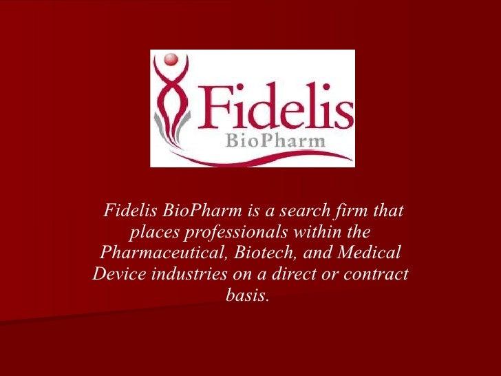 Fidelis Biopharm Info
