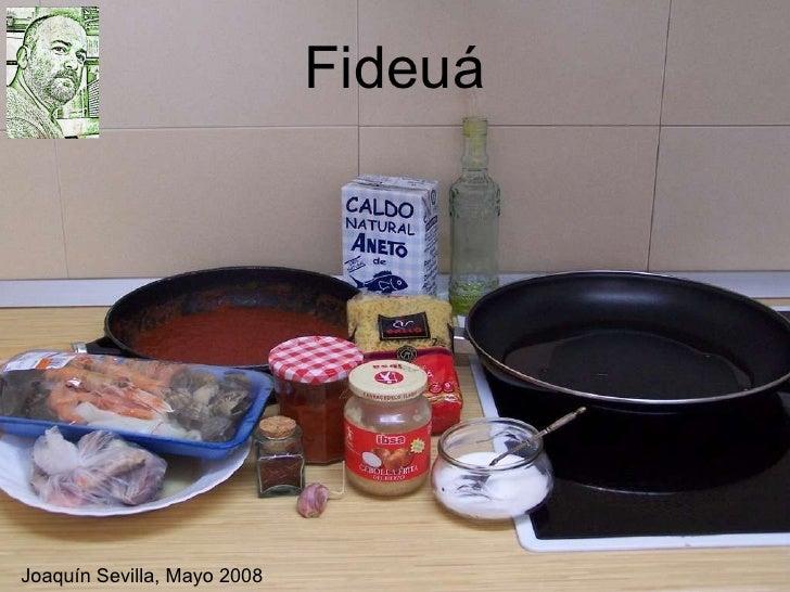Fideuá Joaquín Sevilla, Mayo 2008