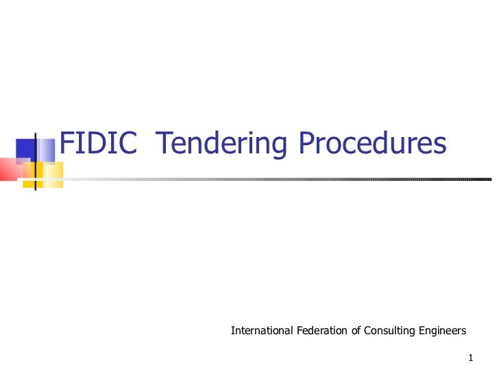 FIDIC  Tendering Procedures International Federation of Consulting Engineers
