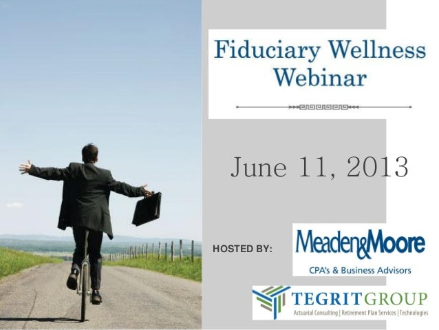 Fiduciary Wellness 06/11/13 - 5 things you should be, and 5 things you shouldn't be doing!