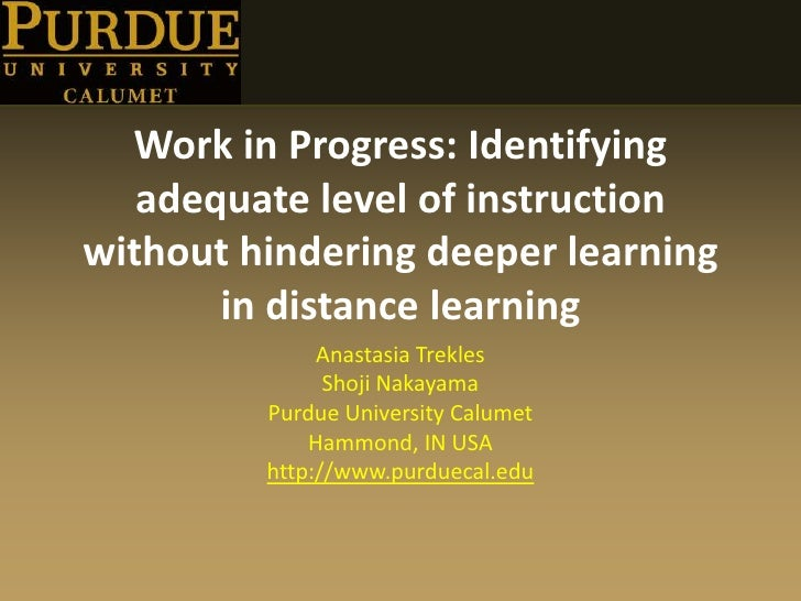 Work in Progress: Identifying adequate level of instruction without hindering deeper learning in distance learning<br />An...