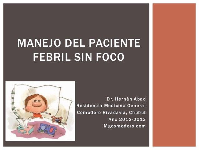 Fiebre sin foco en el paciente pediatrico