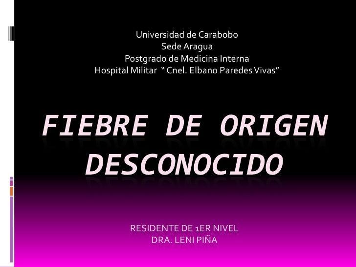 "Universidad de Carabobo                    Sede Aragua          Postgrado de Medicina Interna   Hospital Militar "" Cnel. E..."