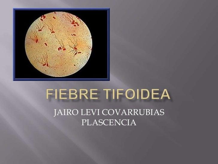 JAIRO LEVI COVARRUBIAS      PLASCENCIA