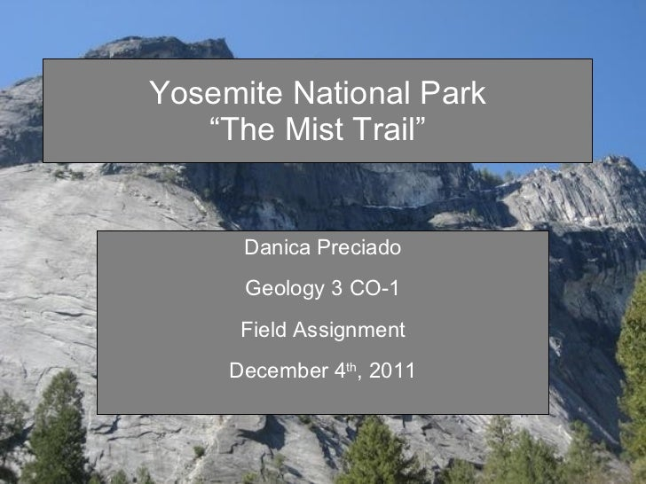 Field assignment-Yosemite National Park.