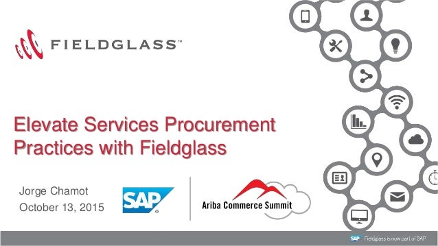 ... 13, 2015Elevate Services ProcurementPractices with Fieldglass