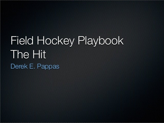 Field hockey play book hitting