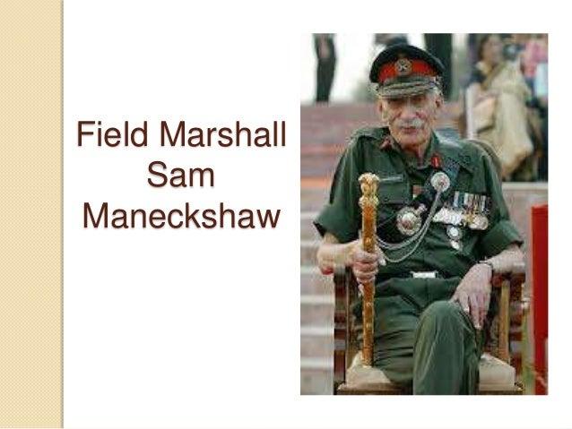 Field marshall maneckshaw