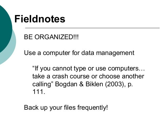 """BE ORGANIZED!!! Use a computer for data management """"If you cannot type or use computers… take a crash course or choose ano..."""